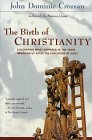 The Birth of Christianity: Buy at amazon.com!